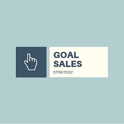 Goal Sales Strategy